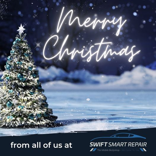 Merry Christmas from all of us at Swift Smart Repair  For your 2021 car body rep...